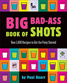 Big Bad Ass Book of Shots