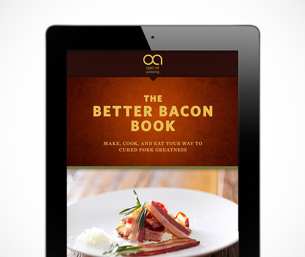 The Better Bacon Book