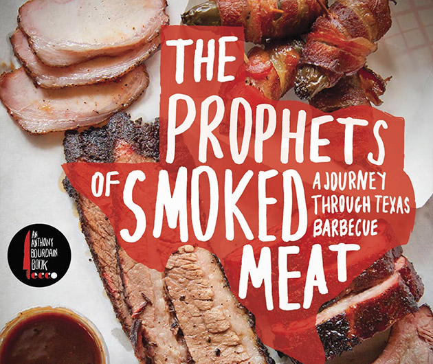 the-prophets-of-smoked-meat-a-journey-through-texas-barbecue