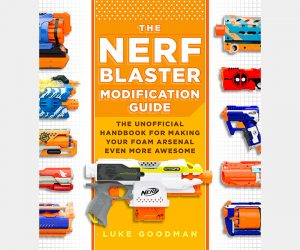 Nerf Blaster Modification Guide